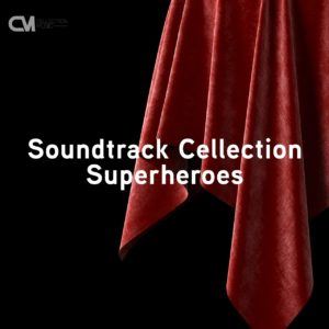 Soundtrack Collection: Superheroes