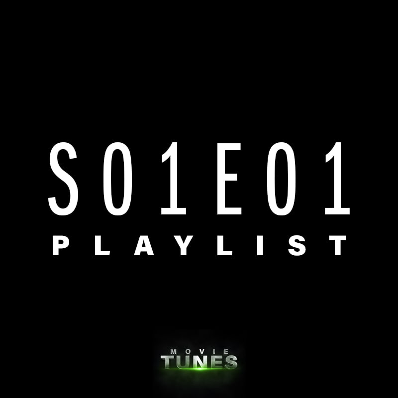 Movie Tunes | S01E01 Playlist