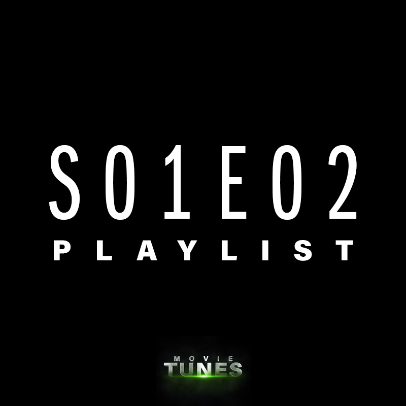 Movie Tunes | S01E02 Playlist