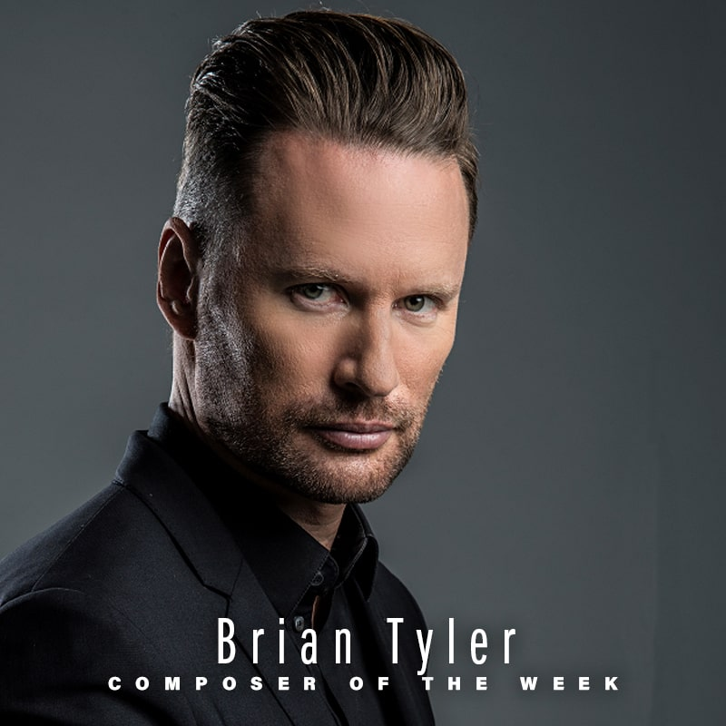 Composer of the Week: Brian Tyler