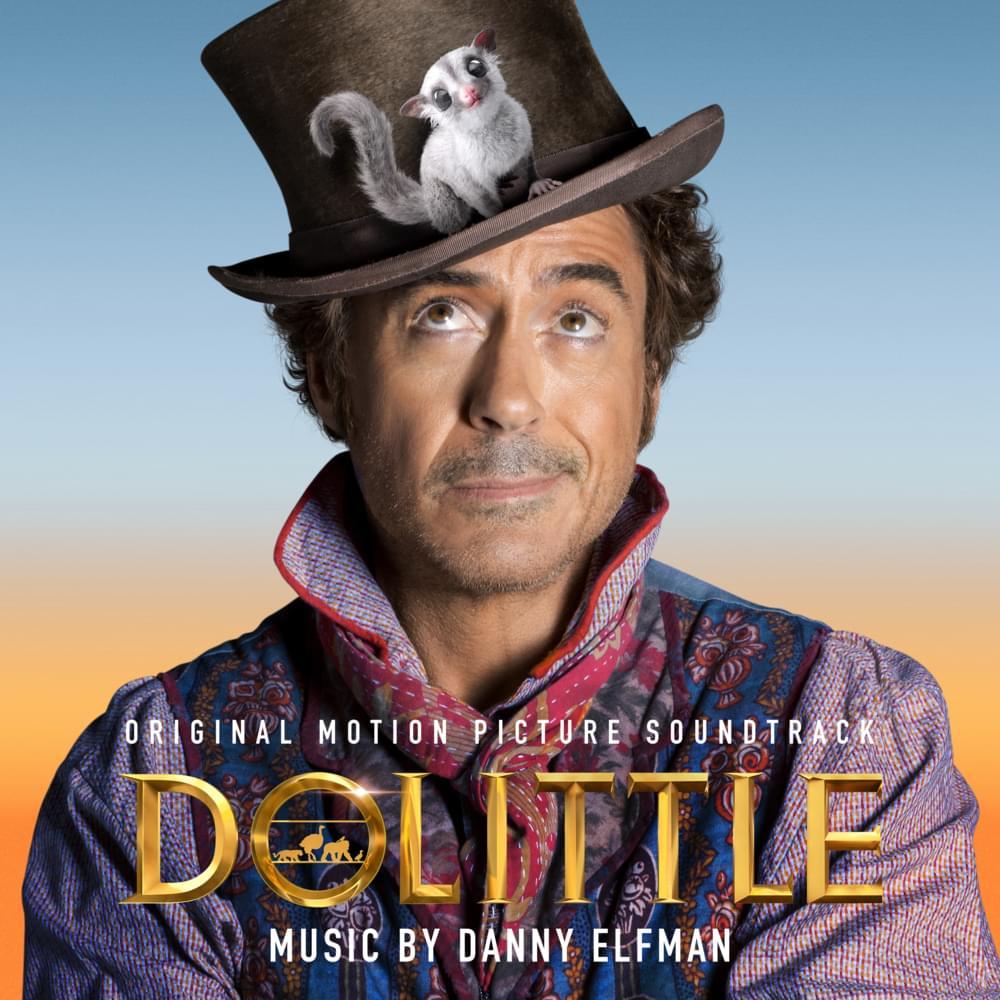 Danny Elfman - Dolittle
