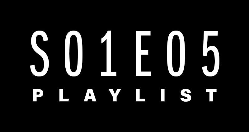 Movie Tunes   S01E05 Playlist