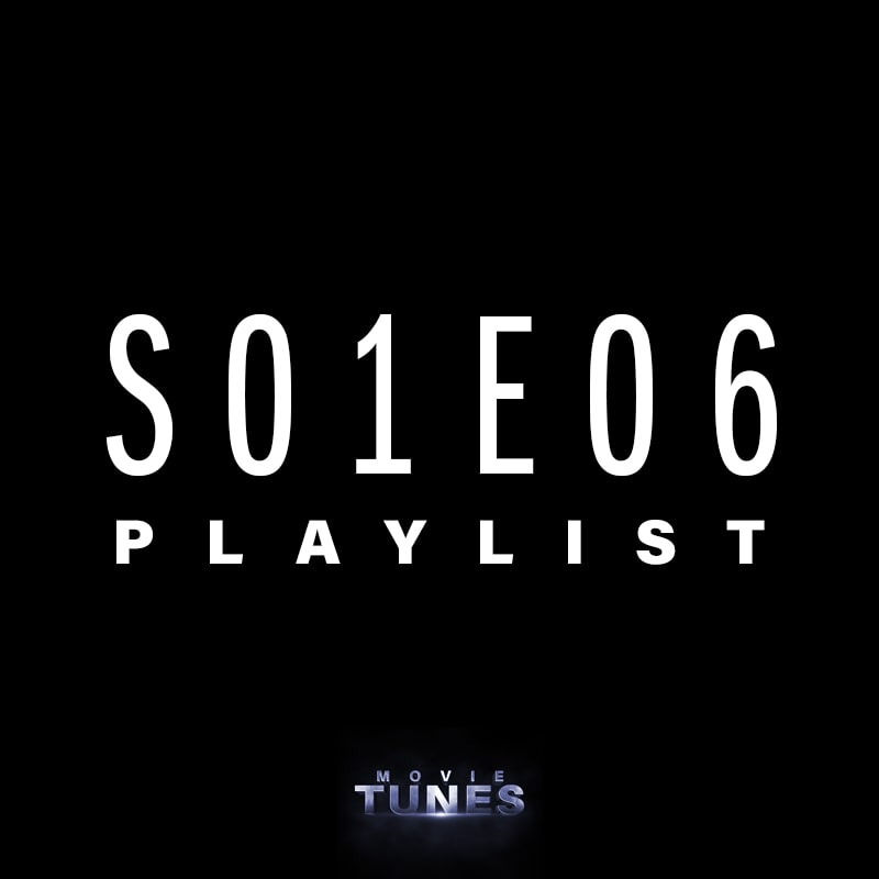 Movie Tunes | S01E06 Playlist
